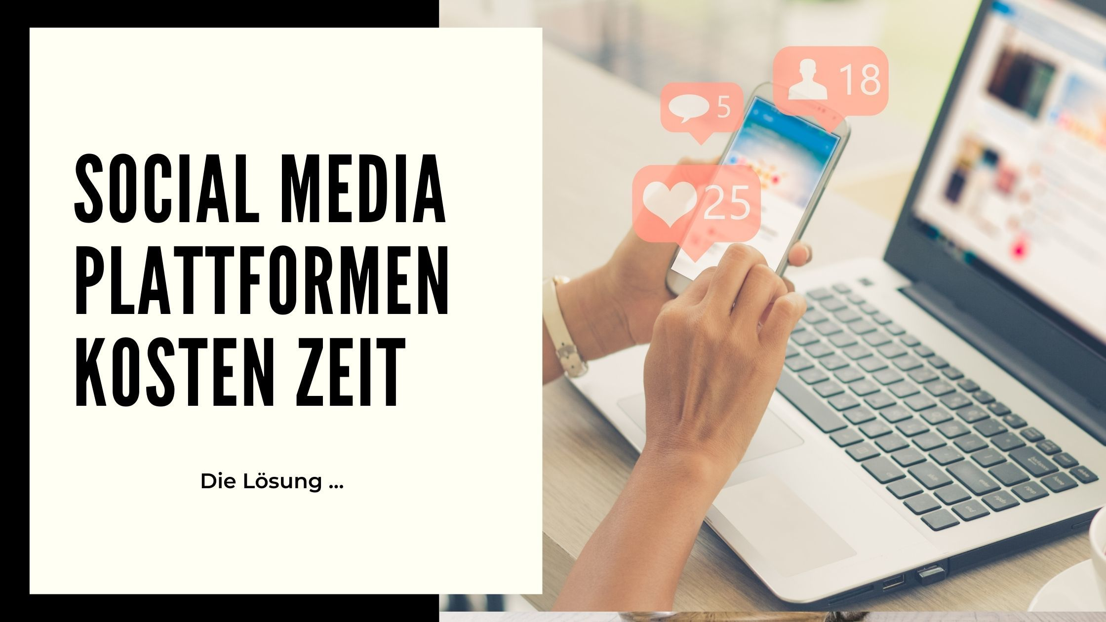 Social Media Plattformen und die liebe Zeit